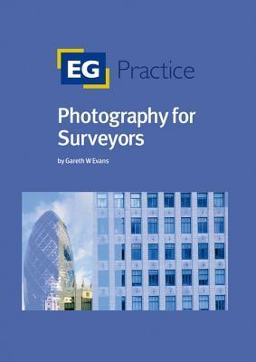 Photography for Surveyors  by  Gareth W. Evans