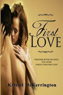 First Love Kristal McKerrington