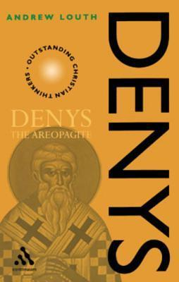 Denys the Areopagite Andrew Louth
