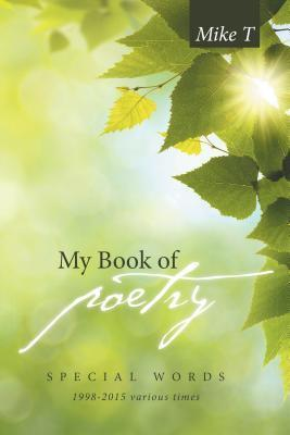 My Book of Poetry: Special Words Mike T