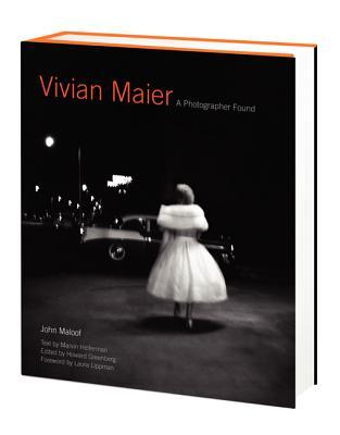 Vivian Maier: A Life Through the Lens  by  John Maloof