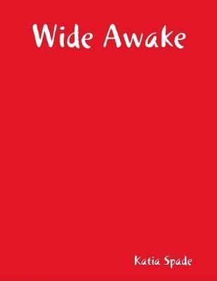 Wide Awake Katia Spade