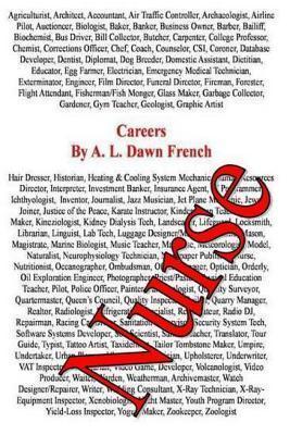Careers: Nurse  by  A.L. Dawn French