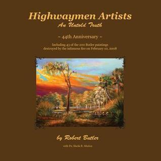 Highwaymen Artists: An Untold Truth Robert Butler