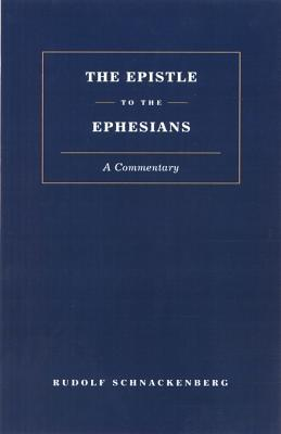 Epistle to the Ephesians: A Commentary  by  Rudolf Schnackenburg