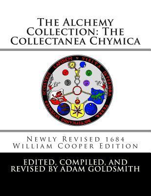 The Alchemy Collection: The Turba Philosophorum Adam Goldsmith
