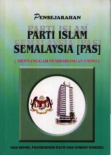 Pensejarahan Parti Islam Se-Malaysia (PAS): Menyanggah Pembohongan UMNO  by  Mohd Fakhruddin Ahmad Ghazali