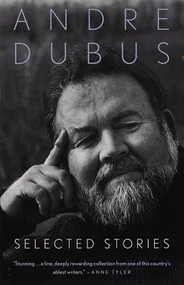 Last Worthless Evening: Four Novellas and Two Short Stories  by  Andre Dubus