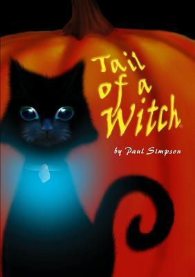 Tail of a Witch - Book1  by  Paul Simpson