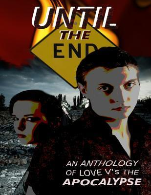 Until the End  by  Gavin Chappell
