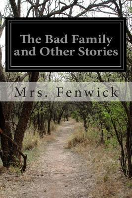 The Bad Family and Other Stories Eliza Fenwick
