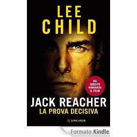 Jack Reacher - La prova decisiva Lee Child