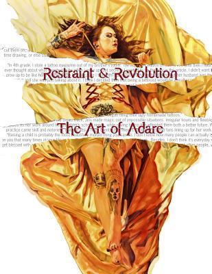 Restraint and Revolution: The Art of Adare  by  Alex Stitt
