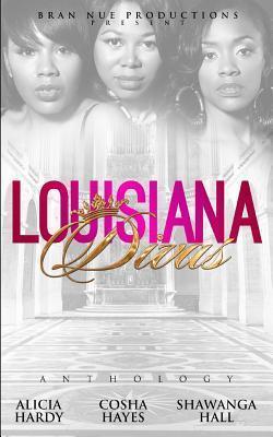 Louisiana Divas: The Anthology Cosha Hayes