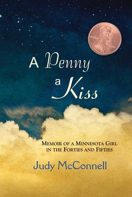 A Penny A Kiss  by  Judy McConnell
