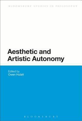 Aesthetic and Artistic Autonomy  by  Owen Hulatt