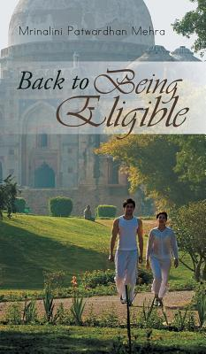 Back to Being Eligible  by  Mrinalini Patwardhan Mehra