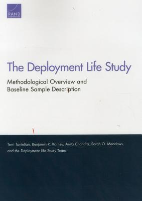 The Deployment Life Study: Methodological Overview and Baseline Sample Description  by  Terri Tanielian