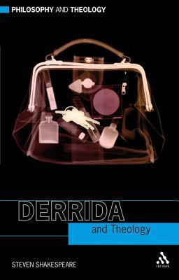 Derrida and Theology  by  Steven Shakespeare