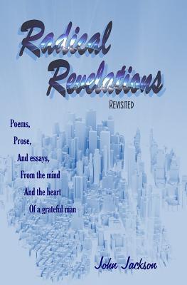 Radical Revelations  by  John Jackson