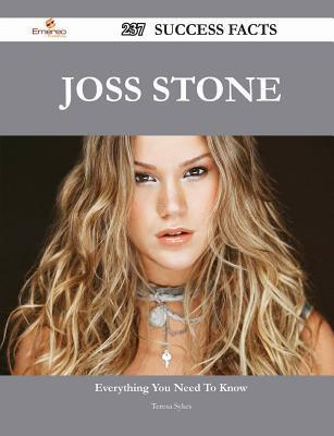 Joss Stone 237 Success Facts - Everything You Need to Know about Joss Stone Teresa Sykes