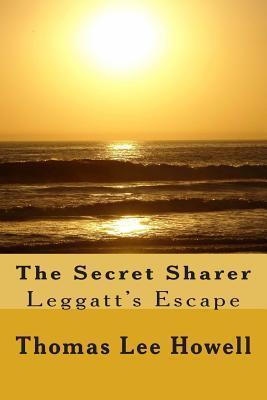 The Secret Sharer: Leggatts Escape Thomas Lee Howell