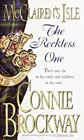 McClairens Isle:  The Reckless One  by  Connie Brockway