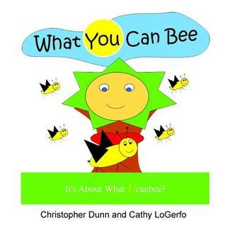 What You Can Bee  by  Christopher Dunn