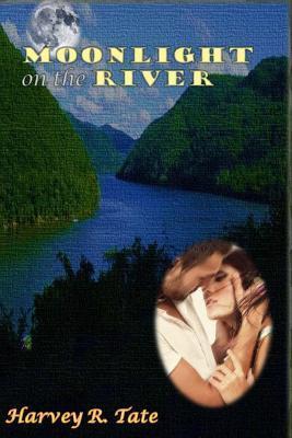 Moonlight on the River Harvey R. Tate