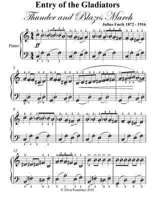 Entry of the Gladiators Thunder and Blazes March Easy Piano Sheet Music  by  Julius Fučík