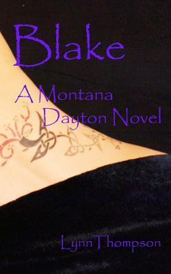 Blake a Montana Dayton Novel  by  Lynn Thompson