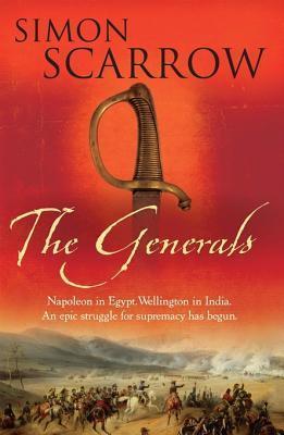 The Generals (Revolution Quartet #2)  by  Simon Scarrow