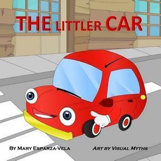 The Littler Car Mary Esparza-Vela