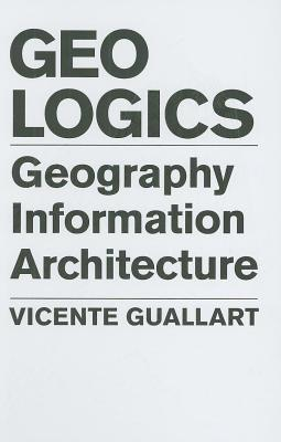 Geologics: Geography Information Architecture Vicente Guallart