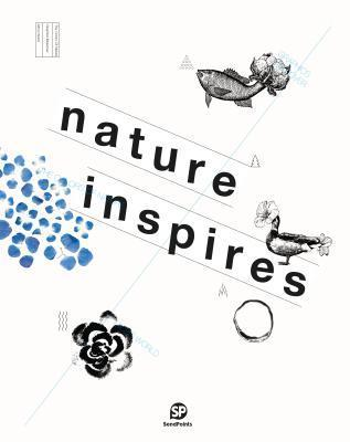 Nature Inspires  by  SendPoints