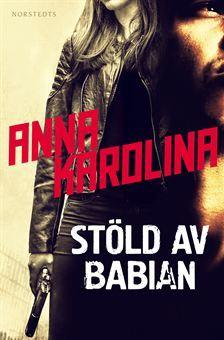 Stöld av babian  by  Anna Karolina