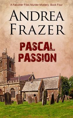 Pascal Passion: The Falconer Files- File 4 Andrea Frazer