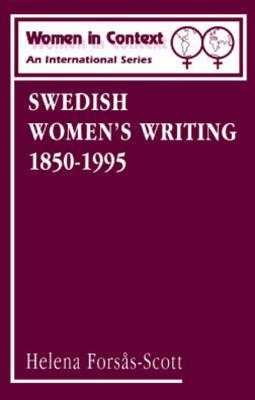 Swedish Womens Writing 1850-1995  by  Helena Forsas-Scott