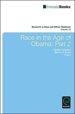 Race in the Age of Obama: Part 2  by  Donald Cunnigen