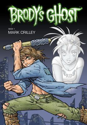 Brodys Ghost, Volume 1  by  Mark Crilley
