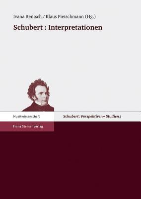 Schubert: Interpretationen Ivana Rentsch