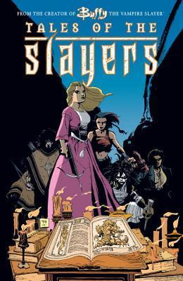 Tales of the Slayers (Buffy the Vampire Slayer Comic #1) Joss Whedon