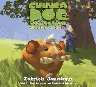 Guinea Dog Collection: Books 1-3 Patrick Jennings