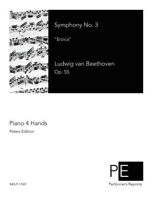 Symphony No. 3: Eroica  by  Ludwig van Beethoven