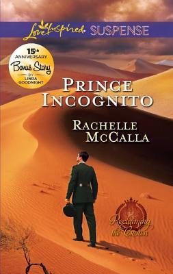 Prince Incognito: Prince Incognito/Family Ever After Rachelle McCalla