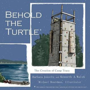 Behold the Turtle  by  Barbara Jolovitz