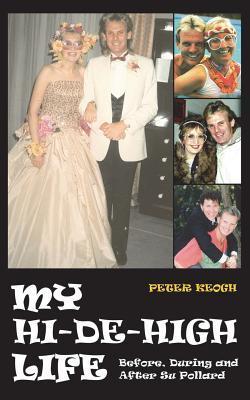 My Hi-de-High Life  by  Peter Keogh
