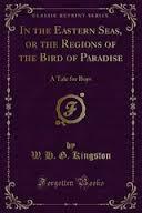 In the Eastern Seas  by  W.H.G. Kingston