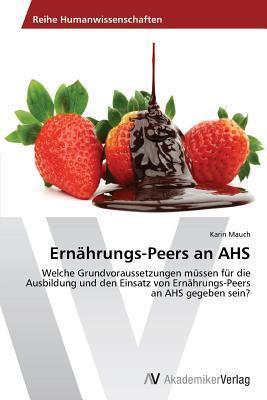 Ernahrungs-Peers an AHS  by  Mauch Karin