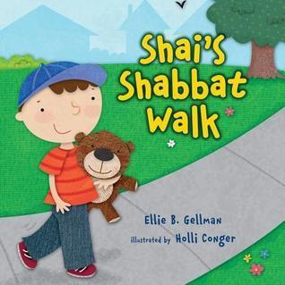 Shais Shabbat Walk  by  Ellie Gellman
